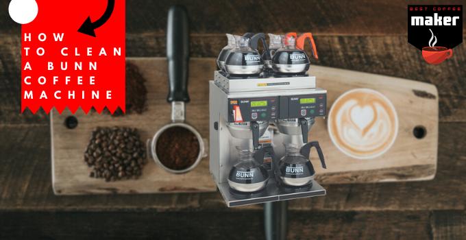 How to Clean a Bunn Coffee Machine
